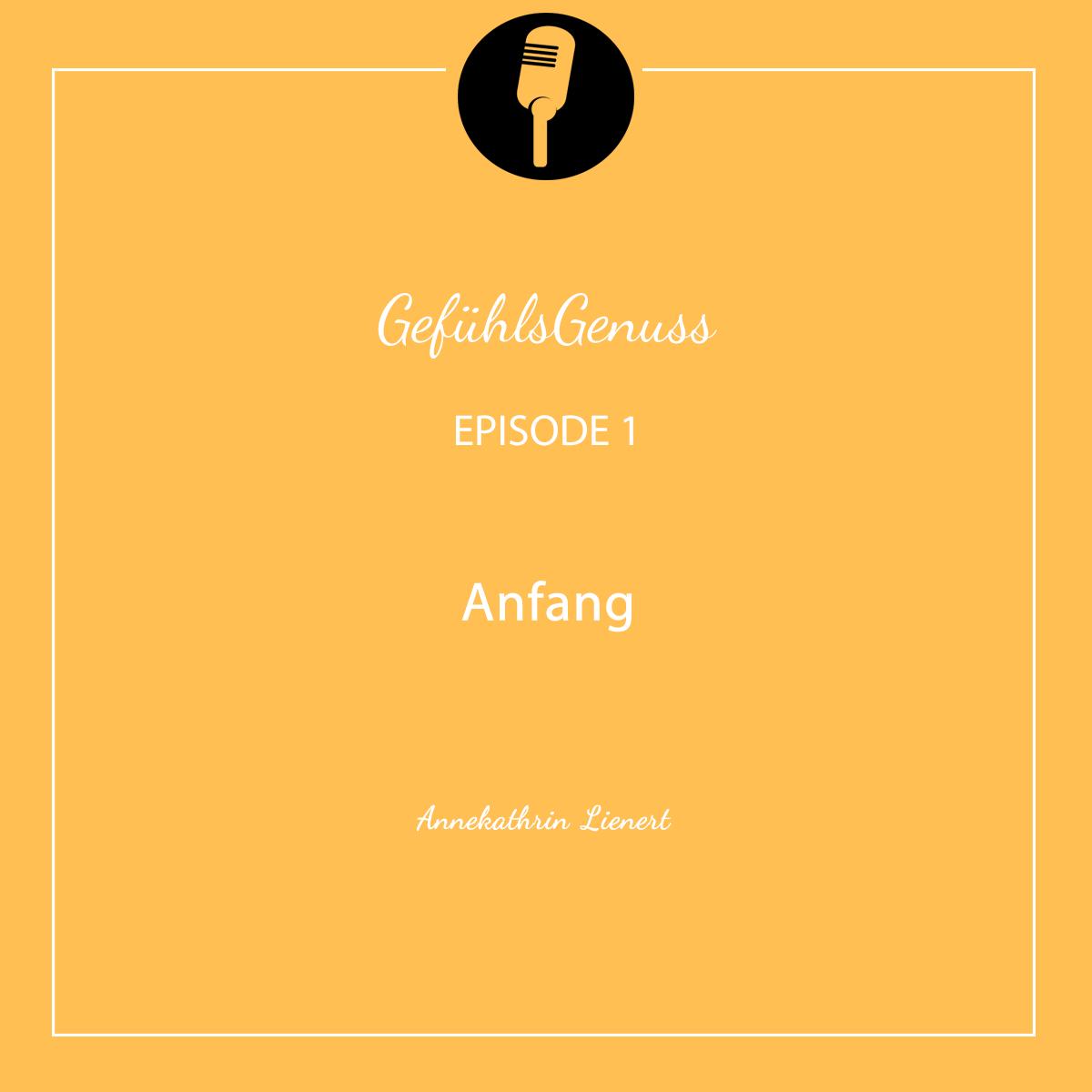Episode #1 – Anfang